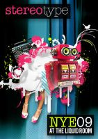 Stereotype NYE 09 flyer by barryfell