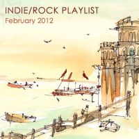 Indie Rock Playlist February 2012 by Criznittle