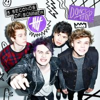 Don't Stop - 5 Seconds Of Summer by KidrauhlOh
