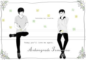 Anterograde Tomorrow by wndyxxox