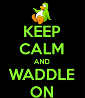 Keep calm and waddle on by seanpenguin