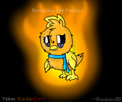 Team Emberflare: Porcelain the Torchic by HawkstarR5