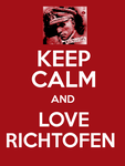 KEEP CALM and LOVE RICHTOFEN by NaziZombiesKiller