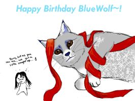 Happy -Late- Birthday BlueWolf by TripOverFlatSurfaces