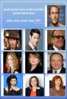 My Top 10 Actors/Actress by Normanjokerwise