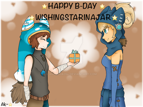 Happy B-day WhisingStarInAJar! :D/ by aklasha354
