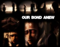 Our Bond Anew Cover by Anakin-Caffrey