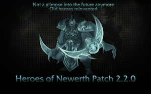 Heroes of Newerth 2.2.0 Patch by Moonymage