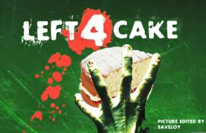 left 4 cake by saveloy1