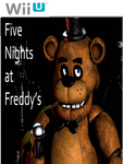 Five Nights at Freddy's on Wii U by cartoonfan22