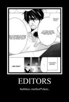 Demotivational Poster: Editors by Pr0j3CT5AkuR4