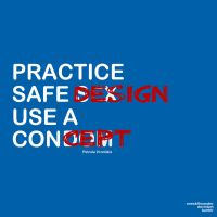 Practice Safe Design by oneskillwonder