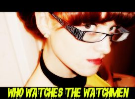 Who Watches The Watchmen by Diamonds-Hearts