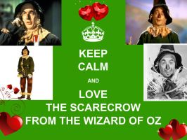 Keep Calm and Love The Scarecrow by TheWizardofOzzy