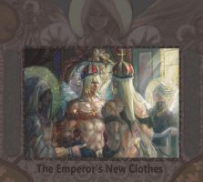 The Emperor's New Clothes by gallant11101110