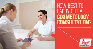How best to carry out a cosmetology consultation? by drpaulsinstitute