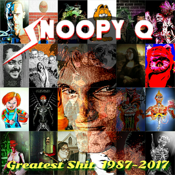 Greatest Shit 1987-2017 by SnoopyQ