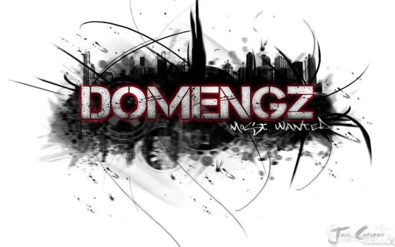 Domengz Most wanted by joiecatipon