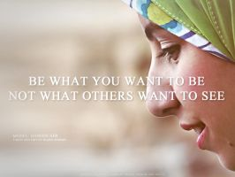 Be What You Want To Be by MazenShehab