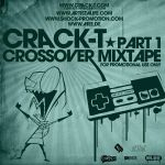 Dj Crack T - Crossover Mixtape by a1ee