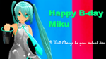 MMD Happy Birthday MIKu SAMA by naruchan101