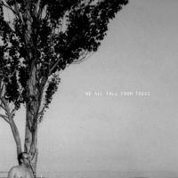 we all fall from trees 01 by goodbyejulia