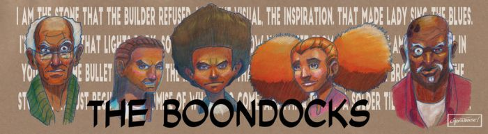 The Boondocks by Chat-Field-Pirate