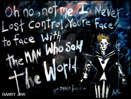 David Bowie: The Man Who Sold the World by Dandy-Jon