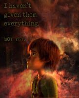 I Haven't Given Everything... Not Yet by inhonoredglory