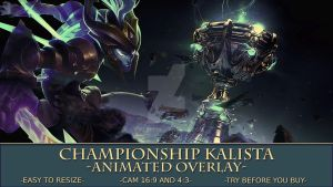 LIGHT-Animated Championship Kalista stream overlay by Kireaki