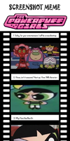 Screenshoot meme Powerpuff Girls by toongrowner