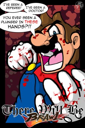 Favorite lines? - Page 3 There_Will_Be_Brawl___Mario_by_justin316a