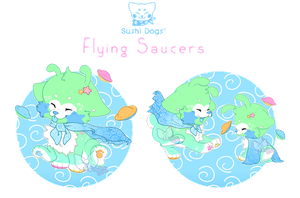 [CLOSED] Flying Saucers - Sushi Dog by Kandy-Cube
