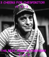 Three Cheers For Chespirito by Isabellagarcia-s