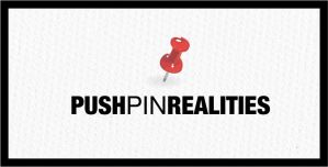 PUSHPIN REALITIES by bigdiZZay