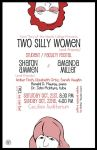 Two Silly Women Poster by savivi