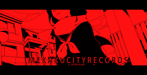 Mekakucity Records by hibihibiki
