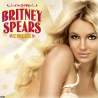 BRITNEY SPEARS CIRCUS 3 by emujalynmu