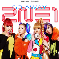 2NE1: GO AWAY 4 by Awesmatasticaly-Cool