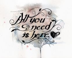 All You Need Is Here by sahdesign