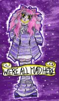 We are all mad here by Laxiel