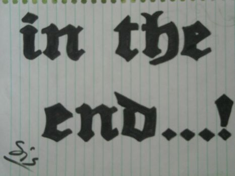 In The End by xxHa7e3y0uaLLxx