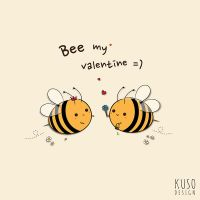Beee My Valentine by kusodesign