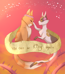 You Can Be King Again by ChikkiArts