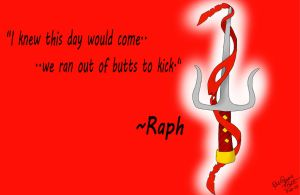 Raph Quote 1 by LoveableHothead