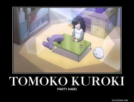 Ain't no party like a Tomoko Kuroki Party by AlphaMoxley95