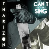 Tharizon - Can't Sing (prod. Pabzzz) by Pabzzz