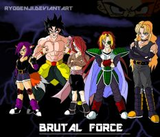 Brutal force is here, join or be destroyed :D by RyoGenji