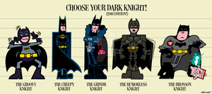 Choose Your Dark Knight! (2016 Edition) by Cool-Hand-Mike