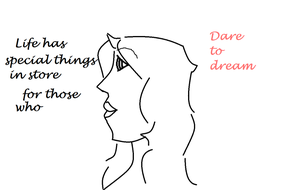 Dare to dream by Sharkgirl2255